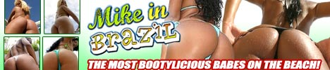 Click Here Now for Instant Access to Porn with Amateur Latina Babes from Brazil @ Mike in Brazil!