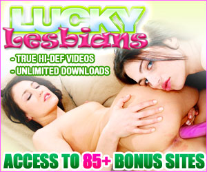 Click Here Now for Instant Access to Lucky Lesbians!